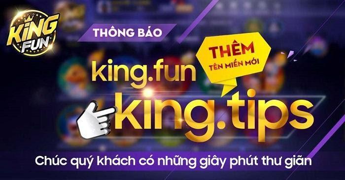 King Tips là tên miền mới của King Fun