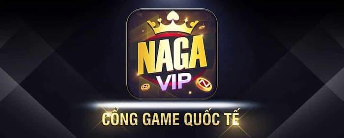 Naga vip - cổng game quốc tế hot nhất