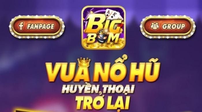 Bigboom - vua nổ hũ - sự lựa chọn hàng đầu