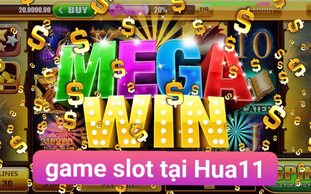 Hua11 - sân chơi game slot uy tín hàng đầu