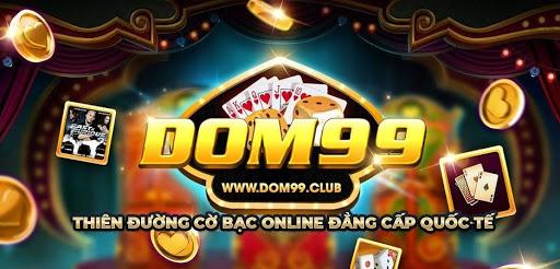 Dom99 – Cổng game săn tiền thưởng hàng đầu tại Việt Nam