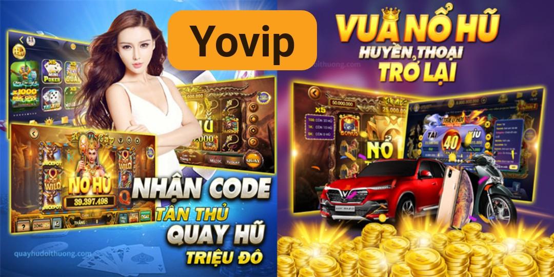 Yovip – Review chi tiết về cổng game nổ hũ trực tuyến đỉnh cao