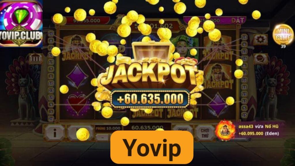 Yovip - nhà cái chơi nổ hũ được nhiều người tìm kiếm