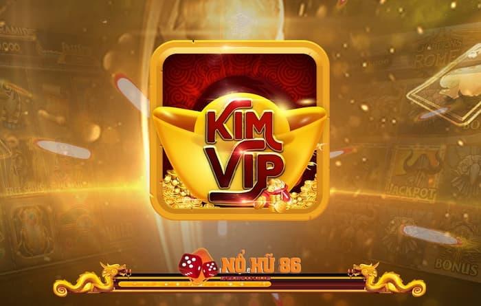 Kimvip - Nhà cái đổi thưởng uy tín bậc nhất cho người chơi