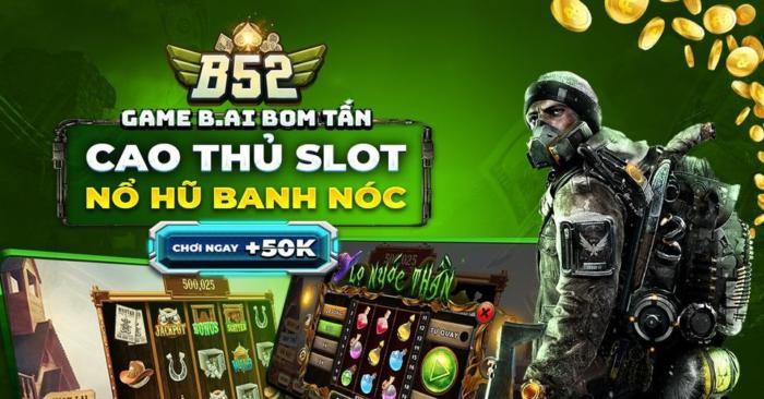Làm sao để nhận giftcode tại B52? Tại sao nên chọn B52?