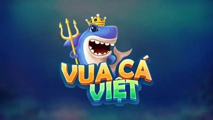 Vua Cá Việt – Cổng game bắn cá hàng đầu năm 2021 hiện nay