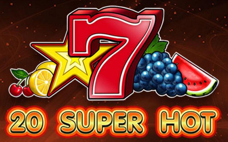 Game slot 20 Super Hot