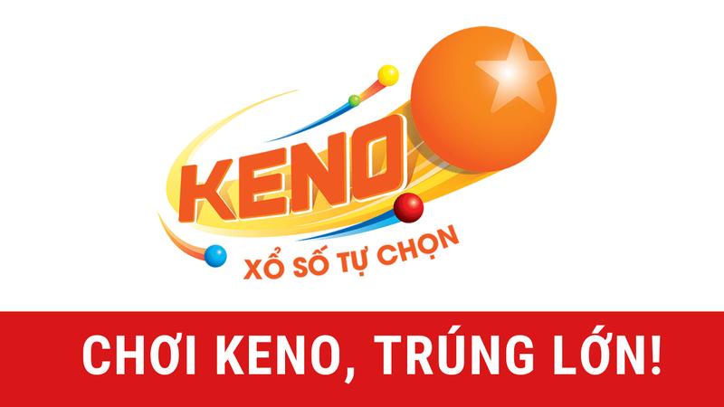Đầu tư xổ số Keno như thế nào để trúng lớn?