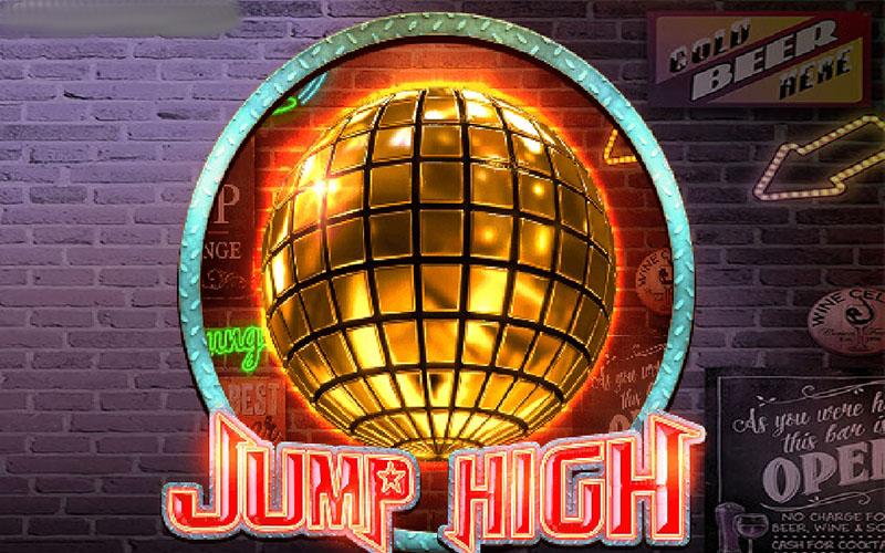 """Game slot Jump High – Bạn chỉ cần bước vào club và """"chill"""""""